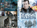 une jaquette du film Ice Soldiers