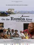 l'affiche du film : On The Rumba River